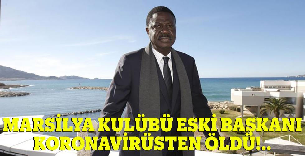 Marsilya Kulübü eski başkanı Koronavirüsten…