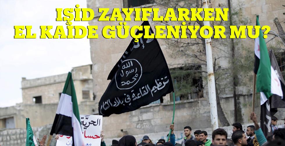 IŞİD zayıflarken El Kaide yeniden…