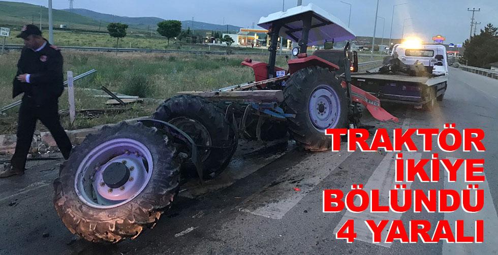 Traktör ikiye bölündü : 4 yaralı