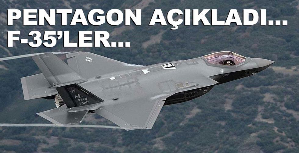 Pentagon açıkladı: F-35'ler...