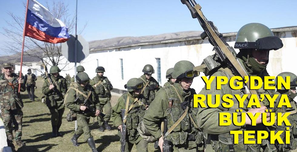 YPG'den Rusya'ya büyük tepki!..
