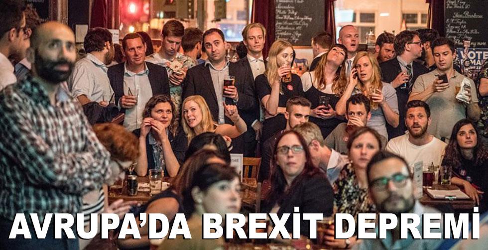 Avrupa'da Brexit depremi!..