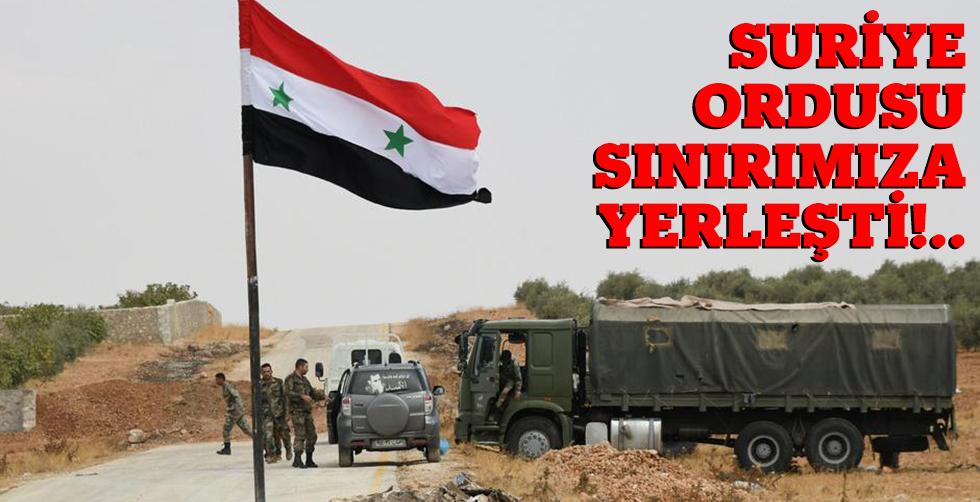 Suriye ordusu Türkiye sınırına…