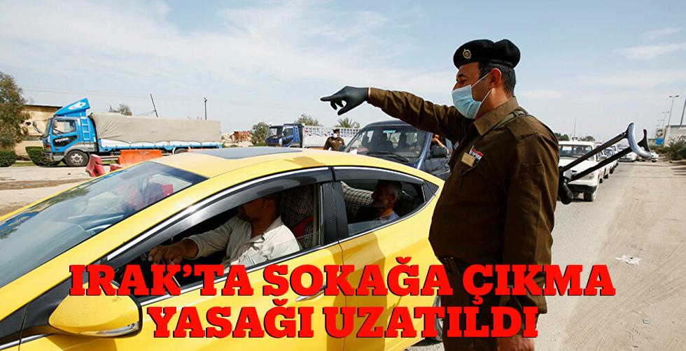 Irak'ta sokağa çıkma yasağı…