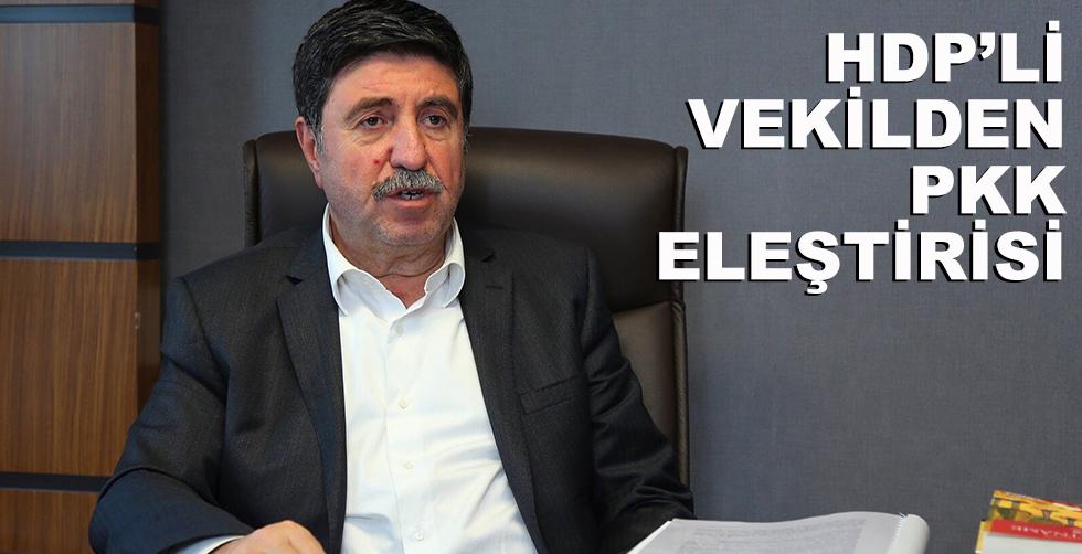 HDP'li vekilden PKK eliştirisi!..