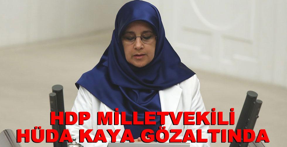 HDP milletvekili Hüda Kaya gözaltına…
