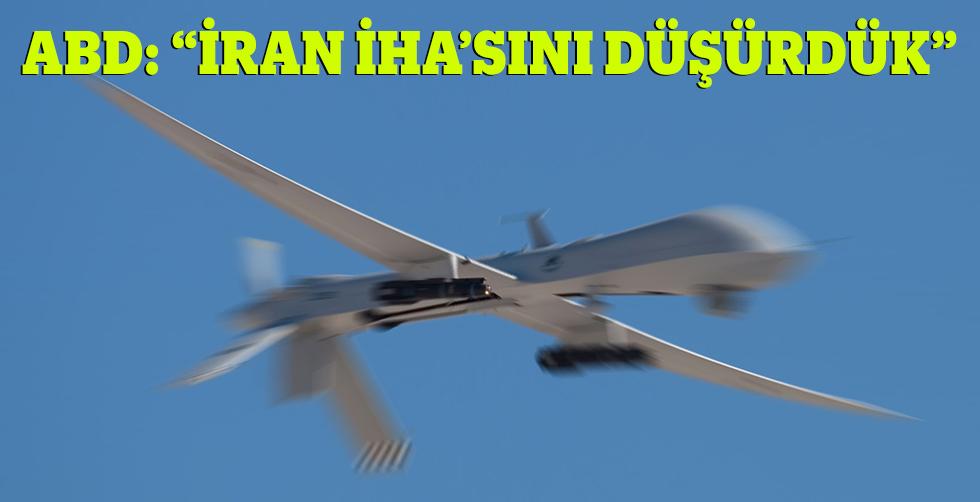 """ABD: """"İran İHA'sını düşürdük"""""""