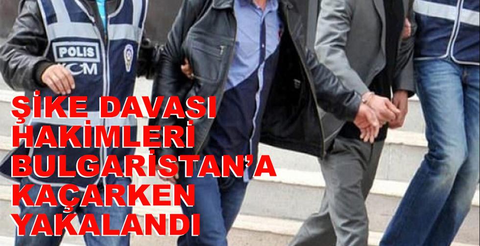 2 Hakim Yunanistan'a kaçarken…