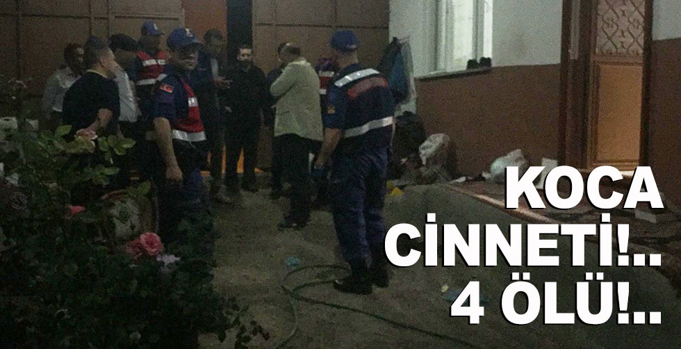 Bursa'da cinnet!.. 4 ölü!..
