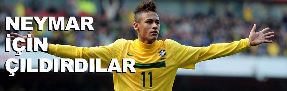 Neymar için çıldırdılar