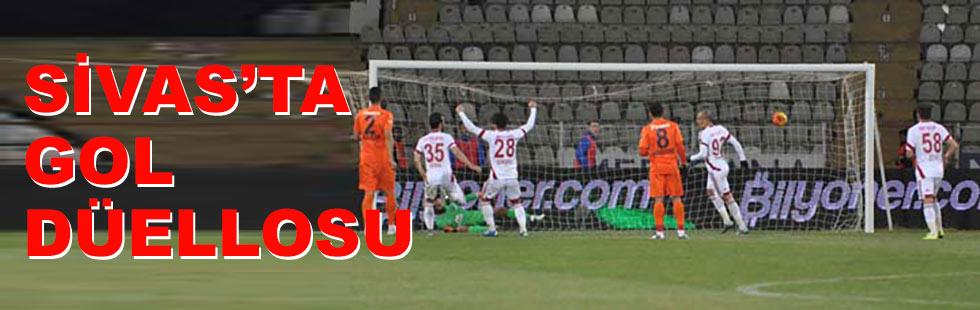 Sivas'ta gol düellosu: 2 - 2