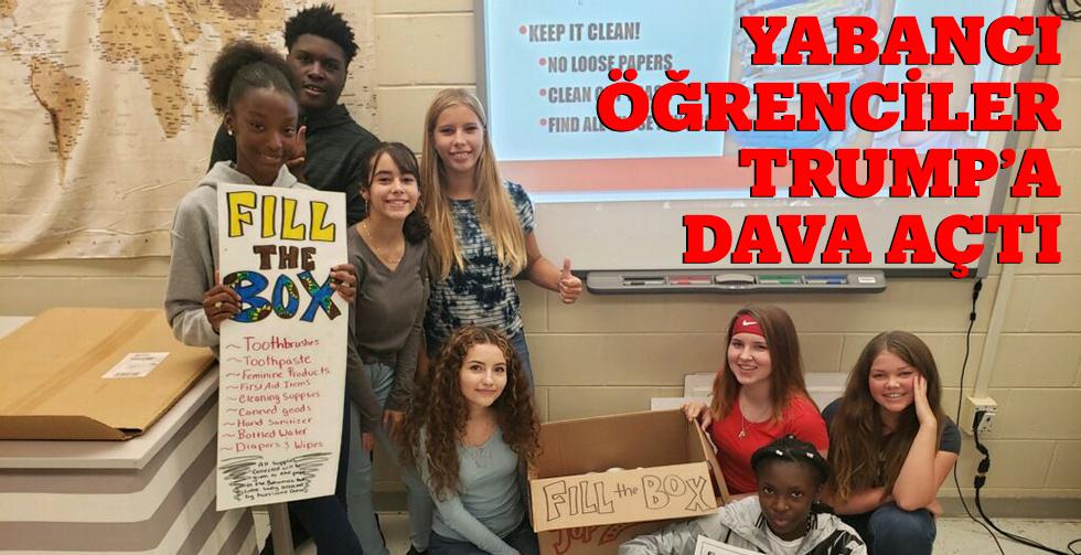 Yabancı öğrenciler Trump'a dava…