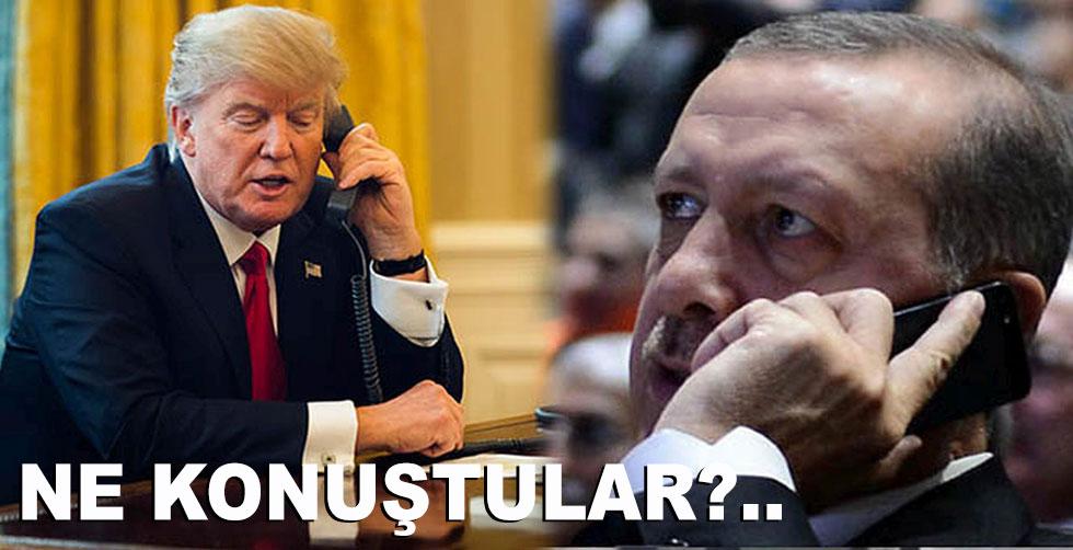 Trump - Erdoğan görüşmesinde neler…