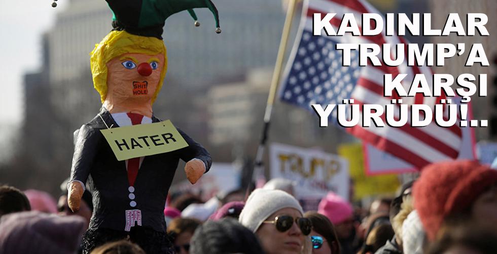 Kadınlar Trump'a karşı yürüyüşte!..