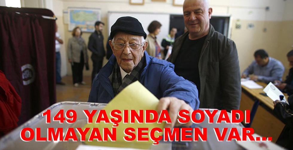 149 yaşında soyadı olmayan seçmen…