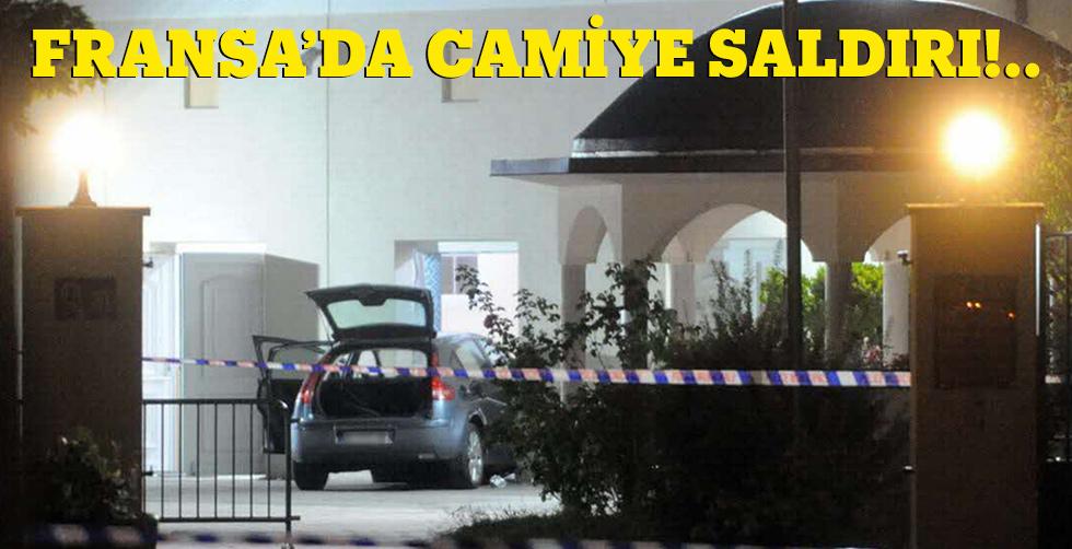 Fransa'da camiye saldırı!..