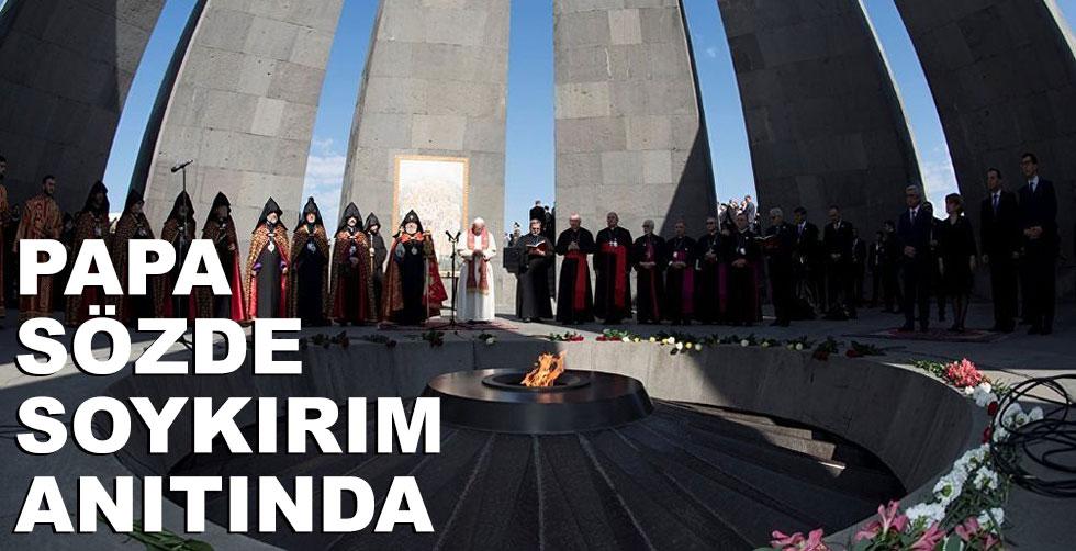 Papa Erivan'daki soykırım anıtını…