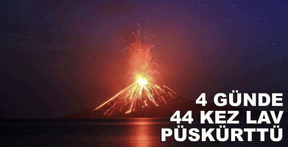 4 günde 44 kez lav püskürttü