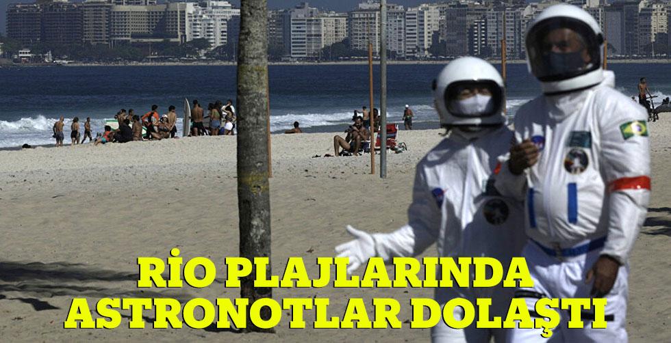 Rio plajlarında koronaya karşı astronot…