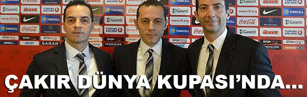 Çakır Dünya Kupası'nda...