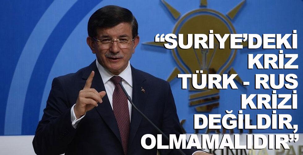 """""""Suriye'deki kriz Türk-Rus…"""