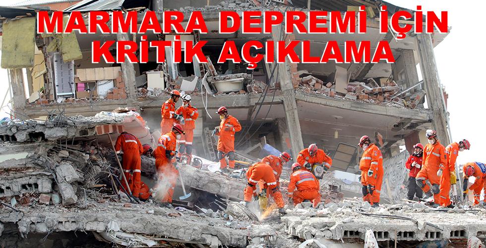 Marmara depremi için kritik açıklama!..