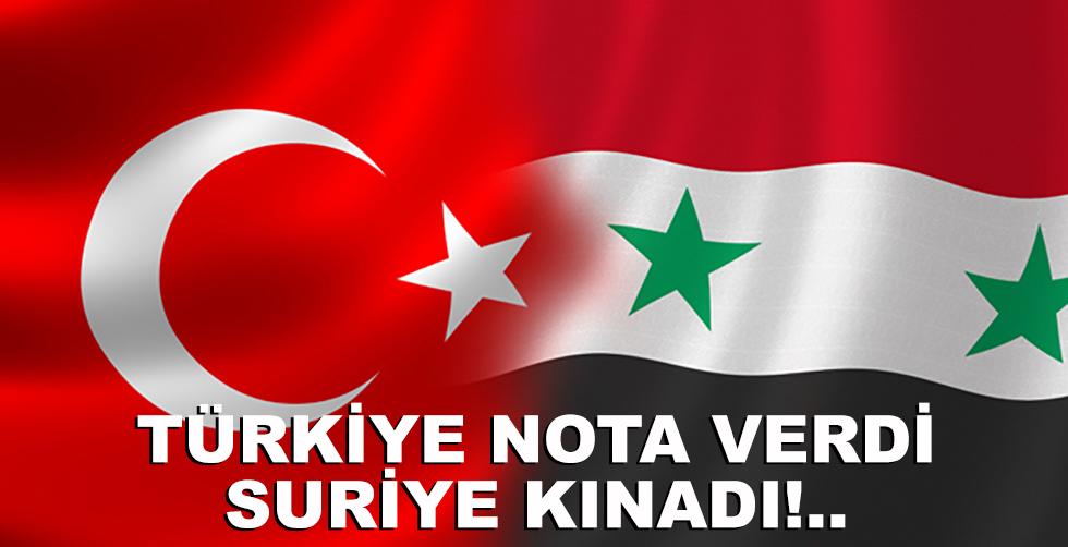 Türkiye nota verdi, Suriye kınadı...