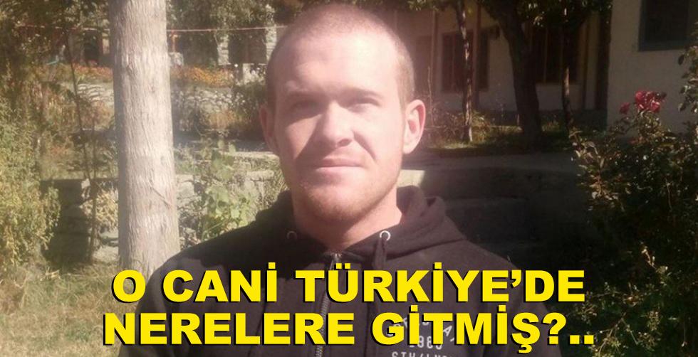 Yeni Zellanda teröristi Türkiye'de…