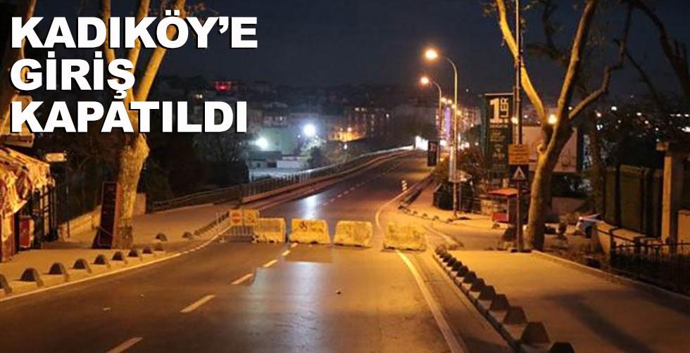 Kadıköy girişi neden kapatıldı?..