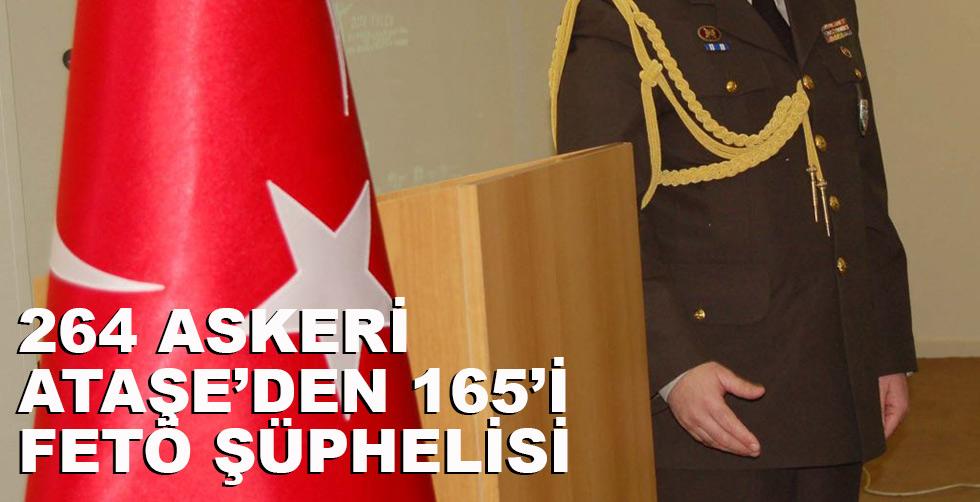 '264 askeri ataşeden 165'i…