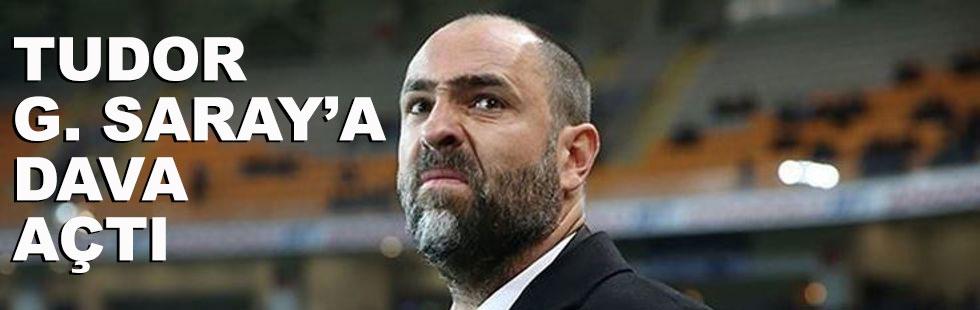 Tudor'dan Galatasaray'a tazminat…