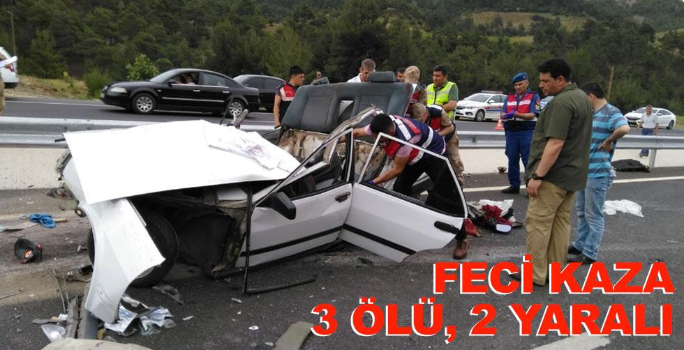 Feci kaza!.. 3 ölü, 2 yaralı!..