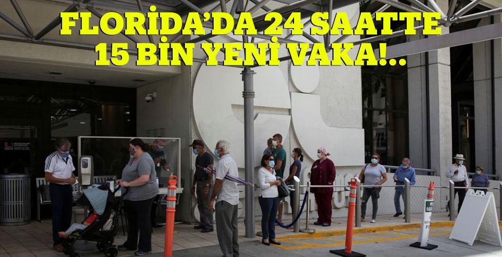 Florida'da 24 saatte 15 bin yeni…