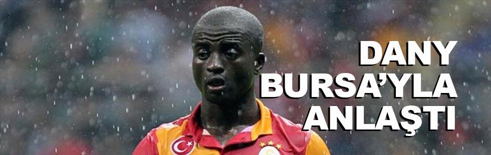 Dany Bursa'yla anlaştı