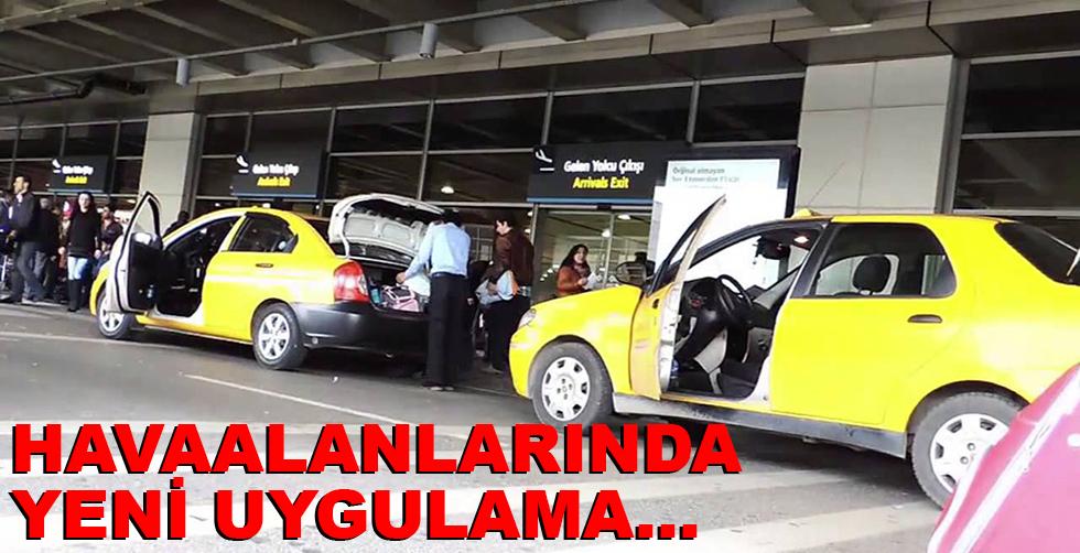 Havaalanlarında yeni uygulama!..