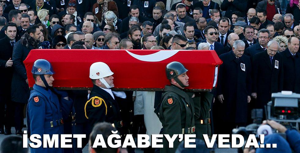 İsmet Ağabey'e veda!..