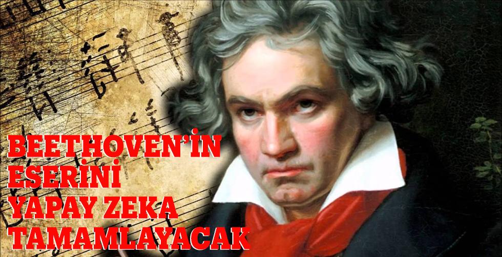 Beethoven'in eserini yapay zeka…