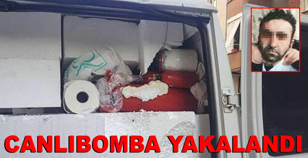 Canlı bomba yakalandı!..