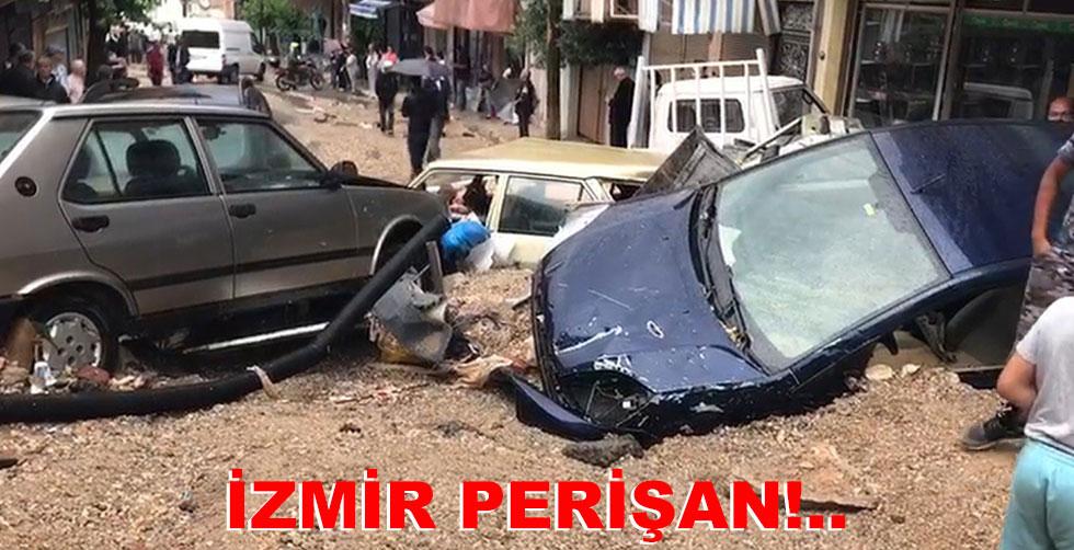 Sağanak İzmir'i perişan etti!..