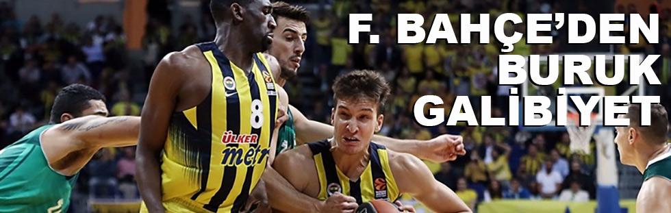 Fenerbahçe'den buruk galibiyet