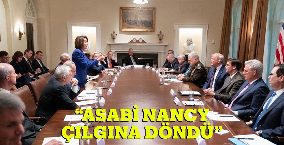 """""""Asabi Nancy çılgına döndü"""""""