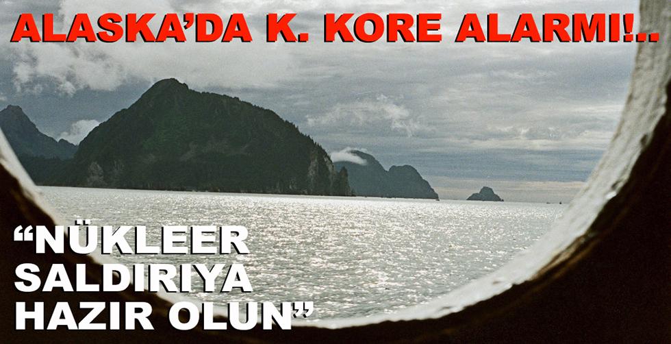 Alaska'da K. Kore alarmı: Nükleer…