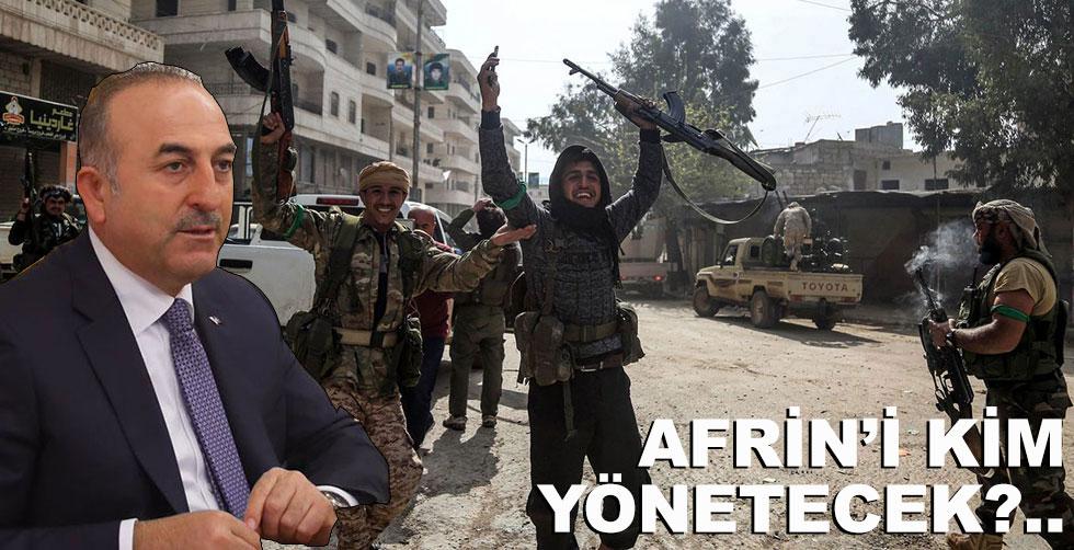 Afrin'i kim yönetecek?..