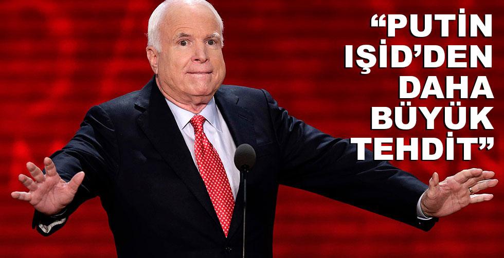 Putin IŞİD'den daha büyük tehdit!..