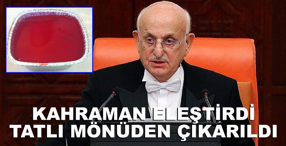 Meclis Başkanı eleştirdi tatlı…