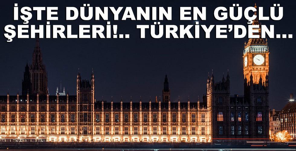 Dünyanın en güçlü şehirleri belli…