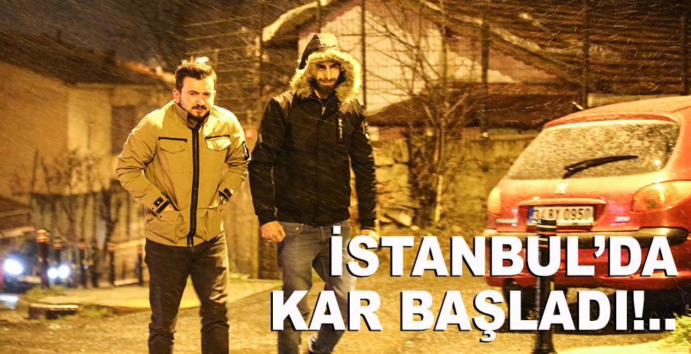 İstanbul'da kar ve fırtına başladı!..